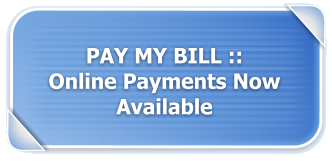 PAY MY BILL :: Online Payments Now Available